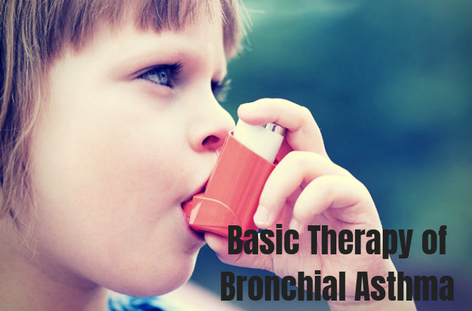 Basic Therapy of Bronchial Asthma