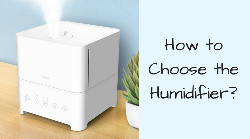 How to Choose the Humidifier_