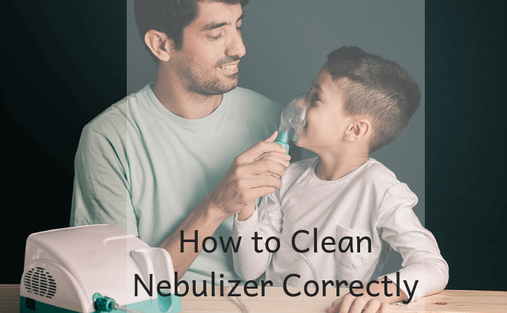 How to Clean a Nebulizer Correctly