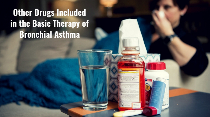 Other Drugs Included in the Basic Therapy of Bronchial Asthma